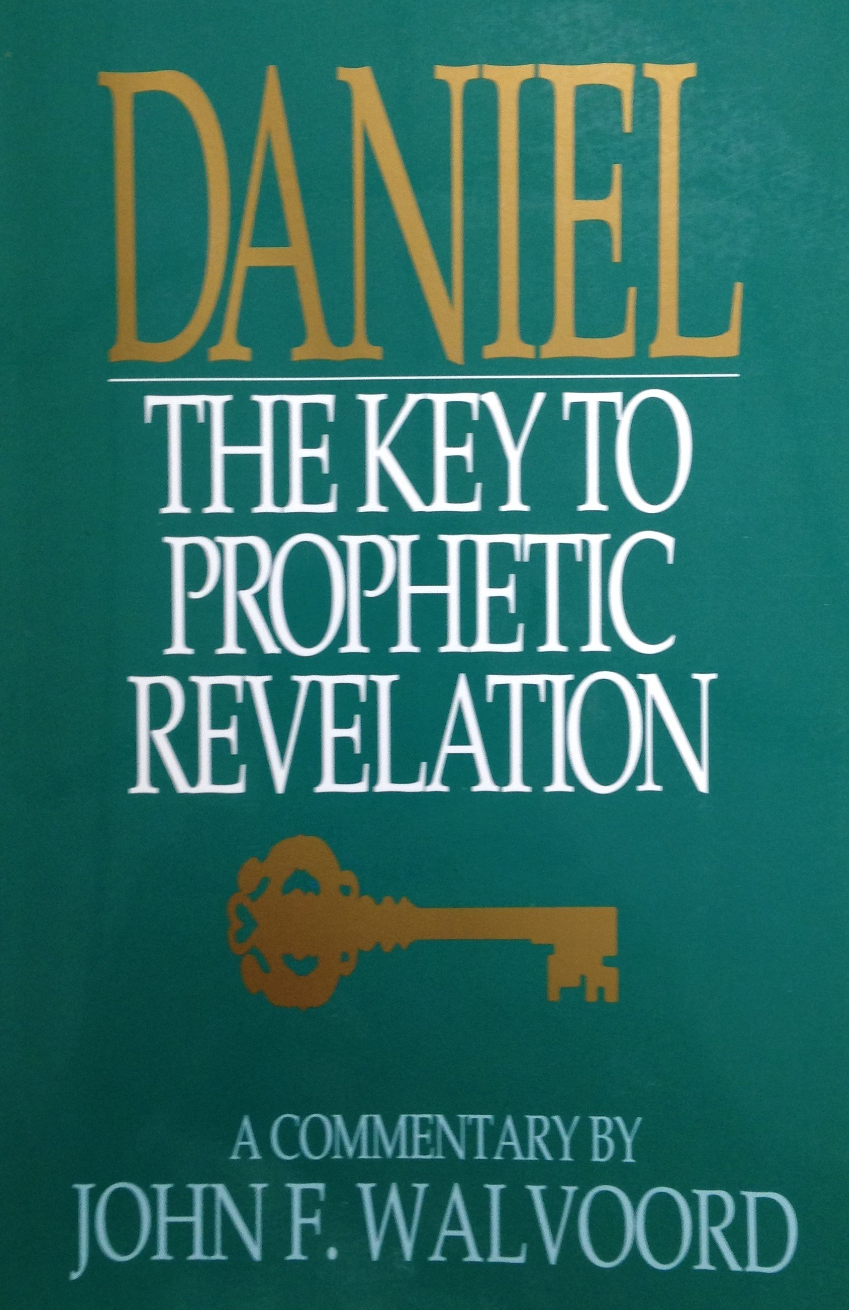 Daniel:  The Key to Prophetic Revelation by John F. Walvoord 00090