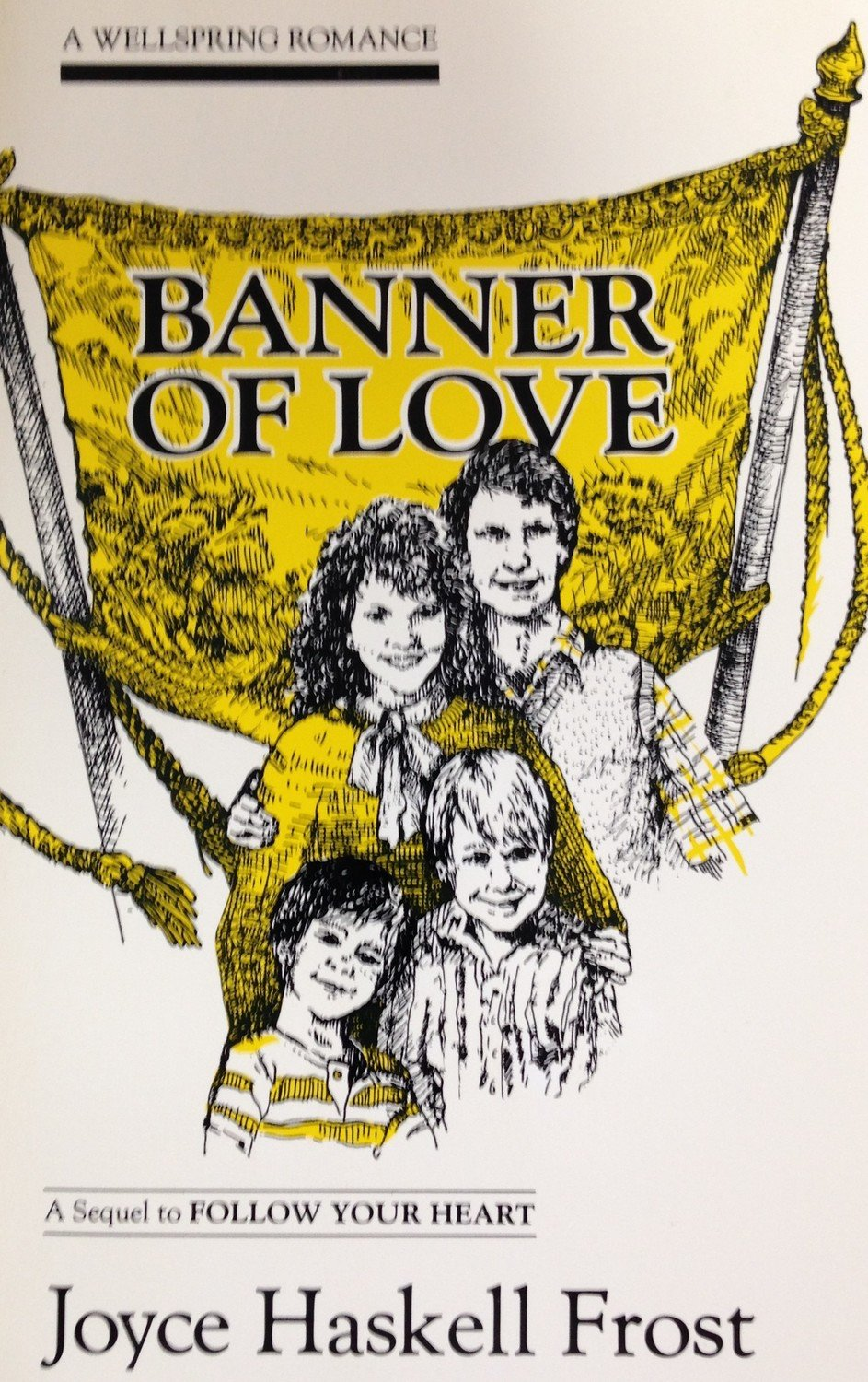 Banner of Love:  A Wellspring Romance by Joyce Haskell Frost