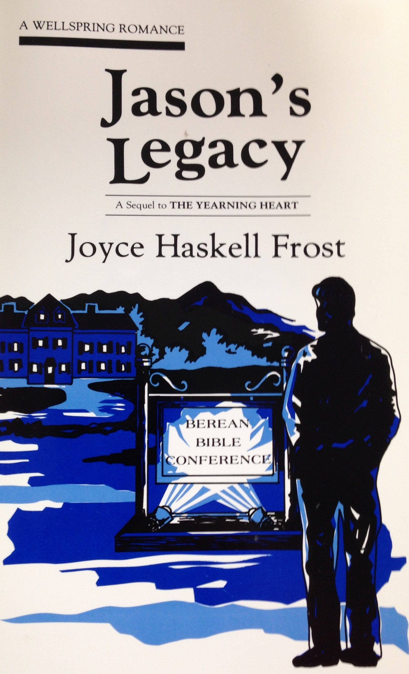 Jason's Legacy:  A Wellspring Romance by Joyce Haskell Frost 00112
