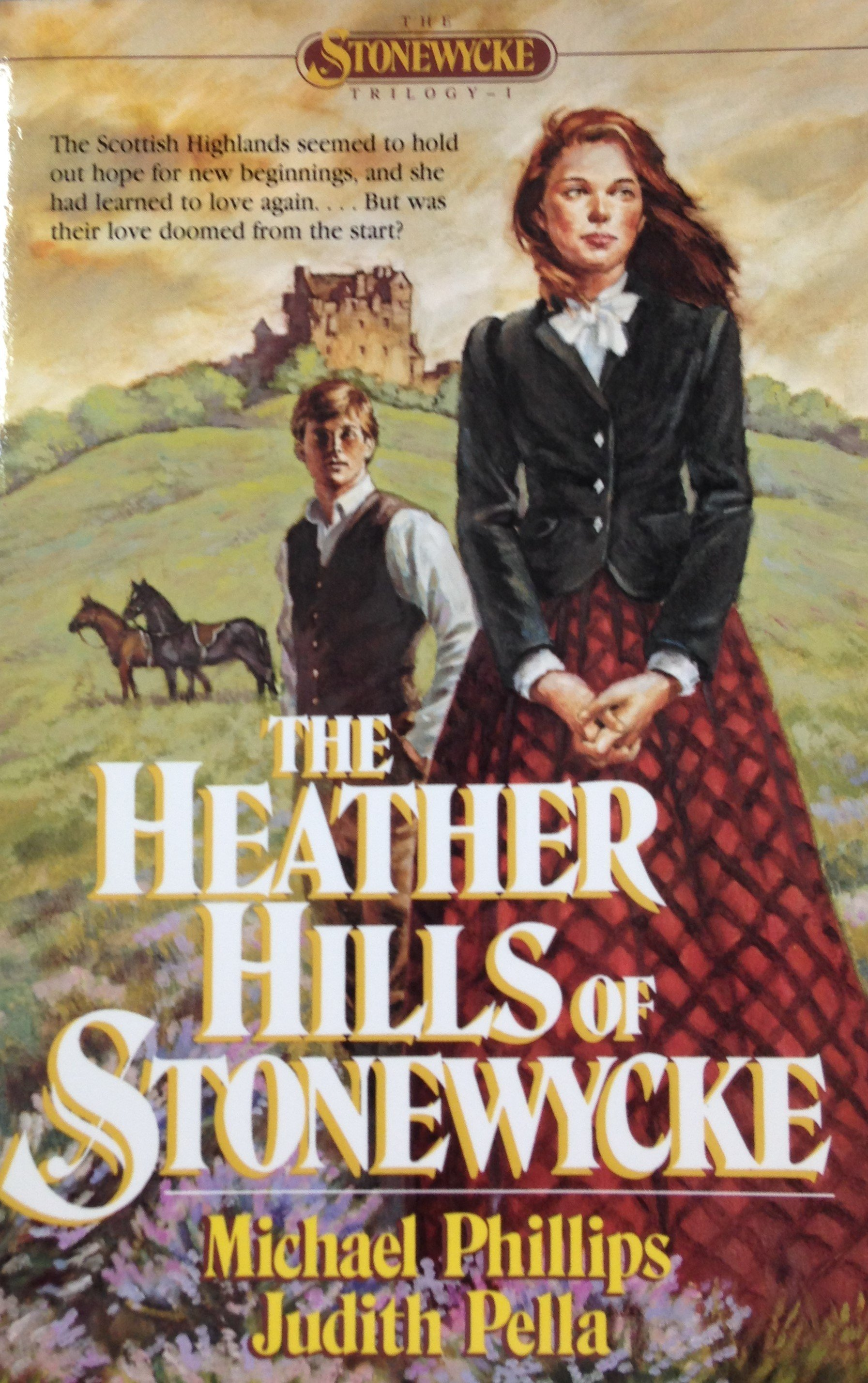 The Heather Hills of Stonewycke by Michael Phillips and Judith Pella 00116