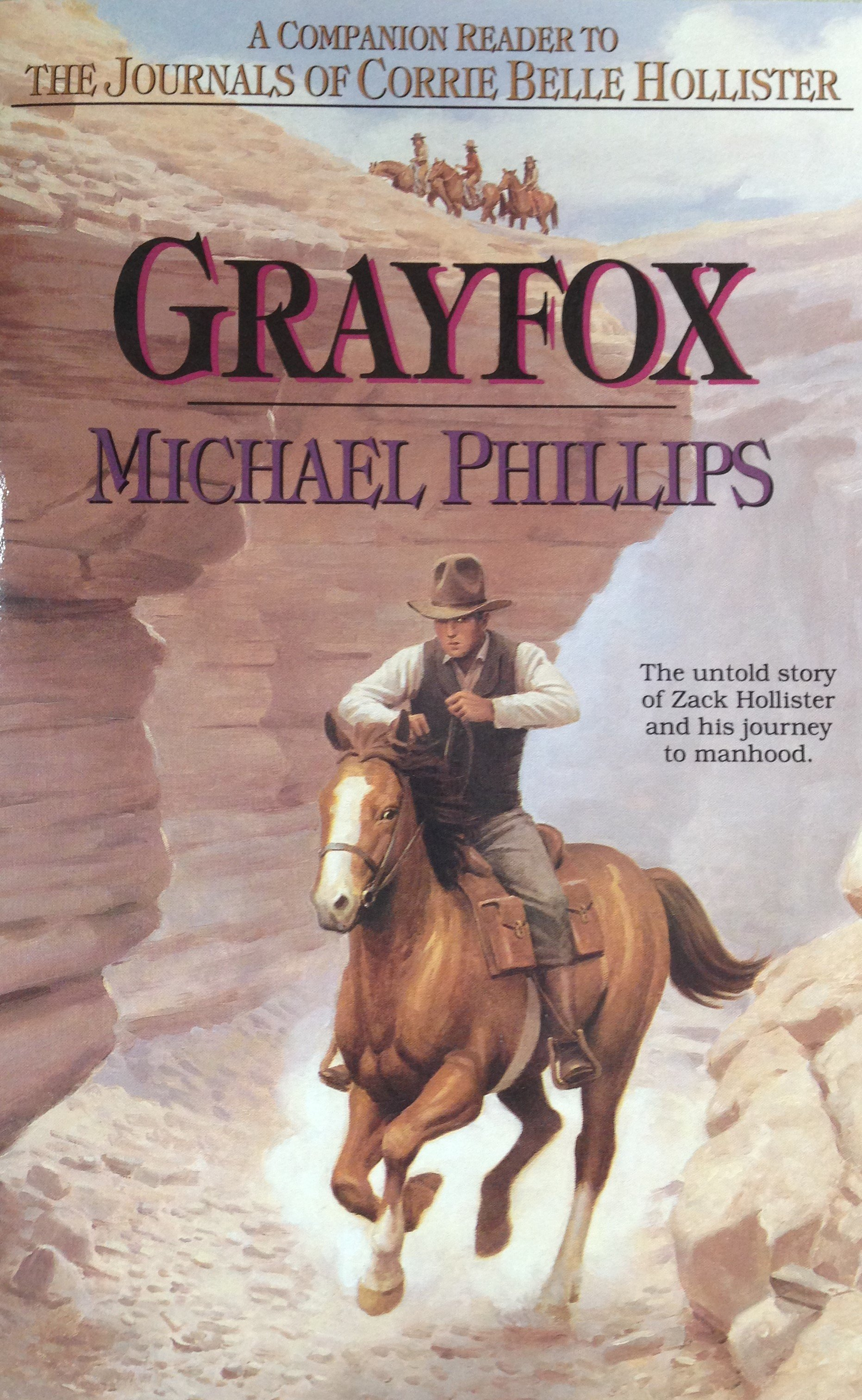 Grayfox:  The untold story of Zack Hollister and his journey to manhood by Michael Phillips 00117