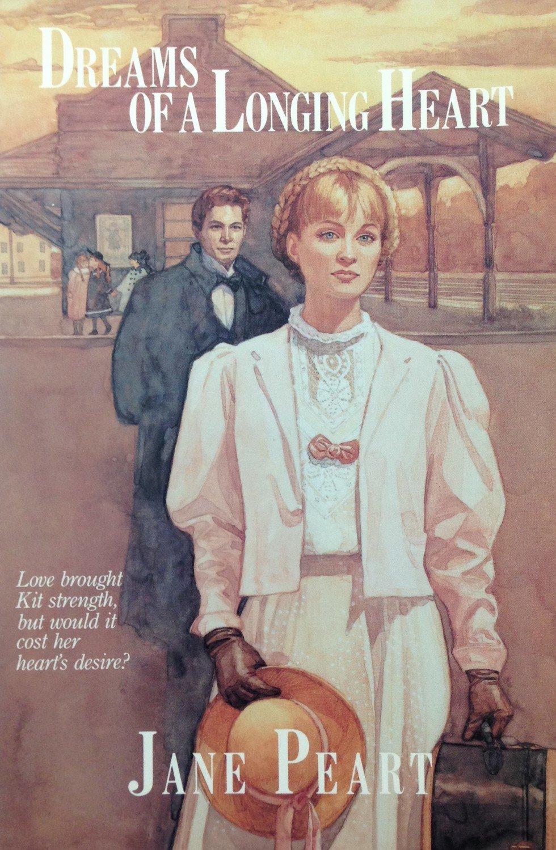 Dreams of a Longing Heart by Jane Peart
