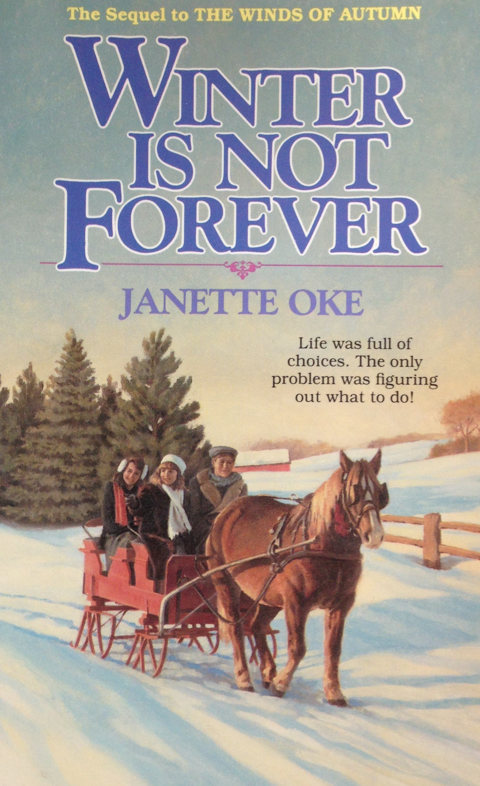 Winter Is Not Forever by Janette Oke 00125