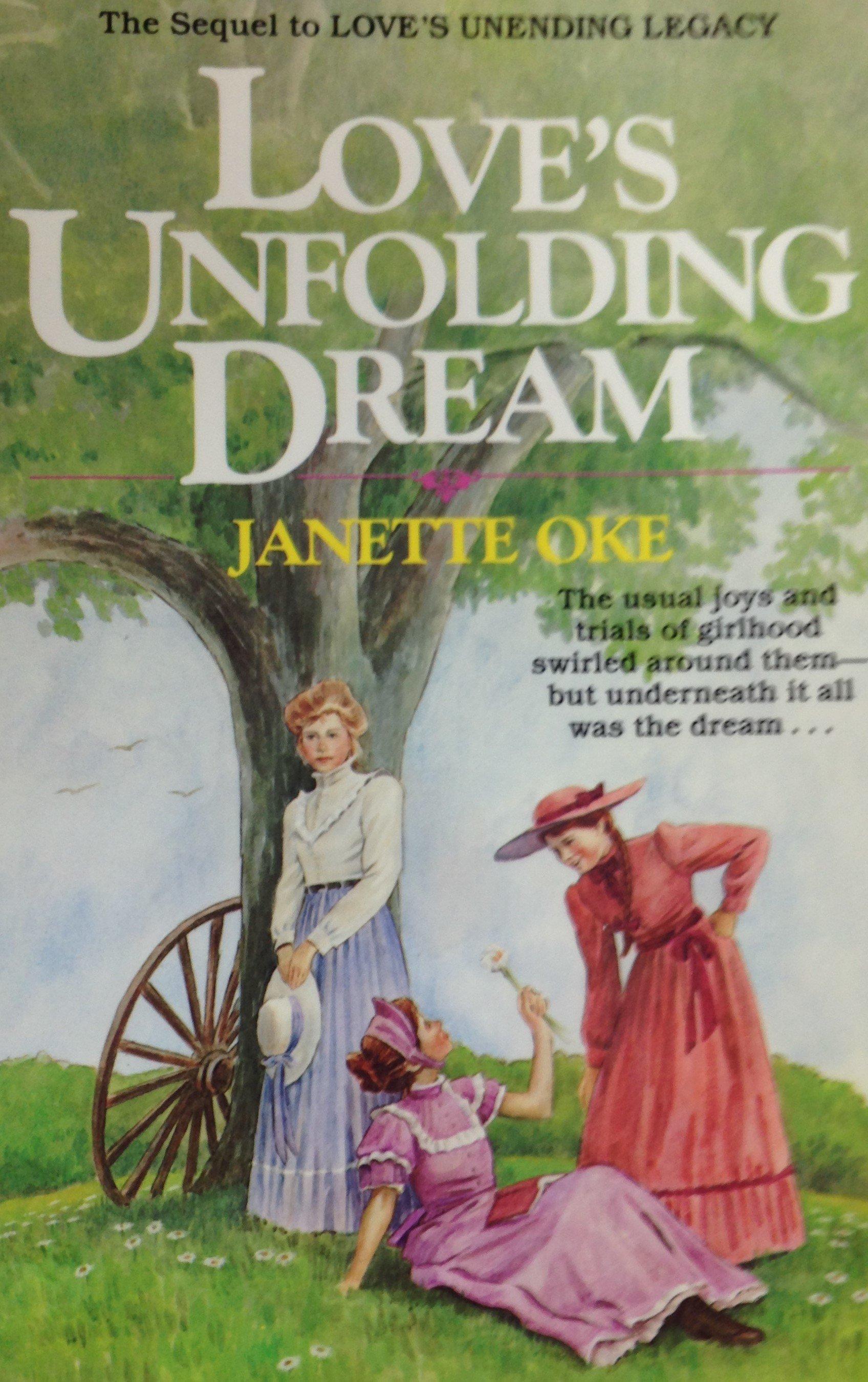 Love's Unfolding Dream by Janette Oke 00128