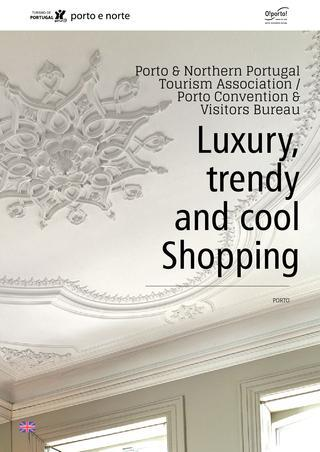 Luxury Trendy and Cool Shopping in Porto and Northern Portugal (eBrochure)