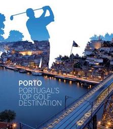Porto and The North of Portugal - Portugal's Top Golf Destination (eBrochure)