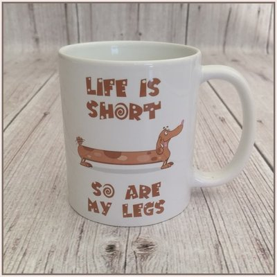 Custom Mug 2  - Life is Short