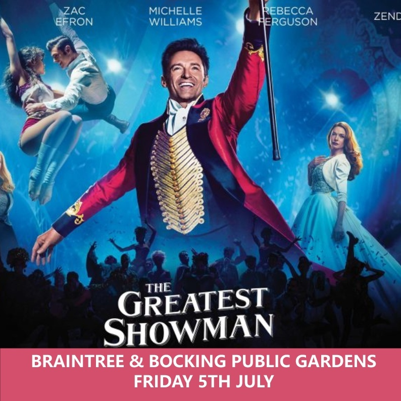 THE GREATEST SHOWMAN @ BRAINTREE & BOCKING PUBLIC GARDENS 00200