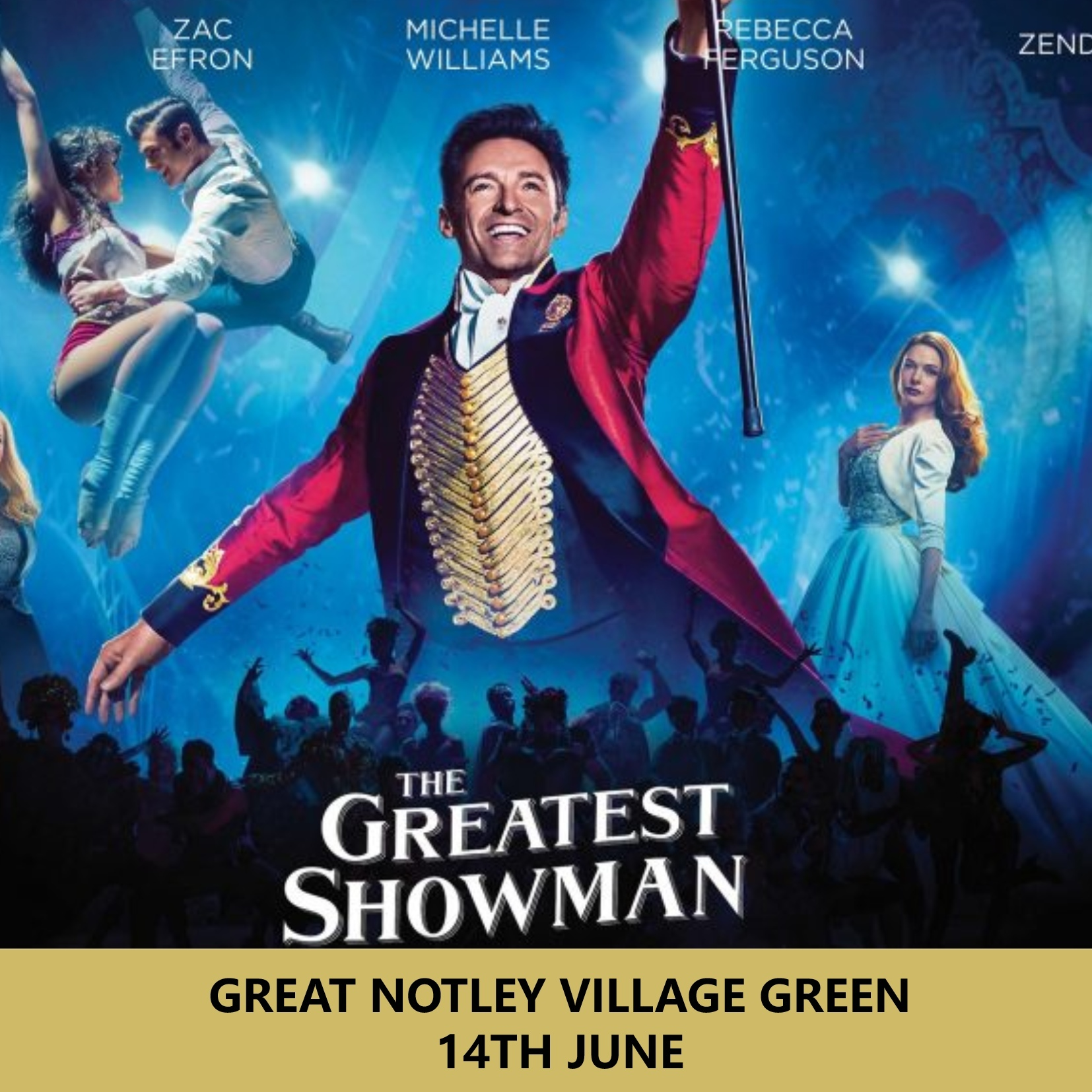 THE GREATEST SHOWMAN @ GREAT NOTLEY VILLAGE GREEN 00232