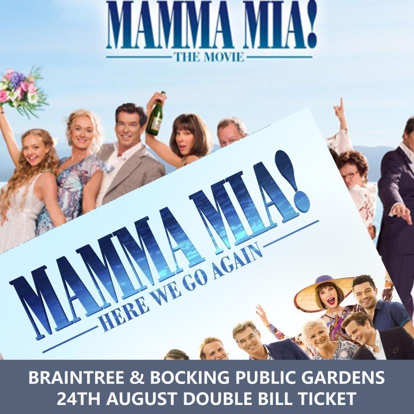 MAMMA MIA & MAMMA MIA HERE WE GO AGAIN DOUBLE BILL TICKET @ BRAINTREE & BOCKING PUBLIC GARDENS 00137