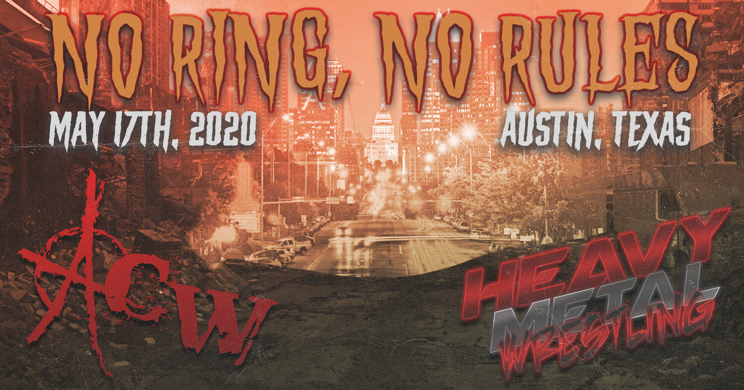 NO RING, NO RULES IN AUSTIN, TX! - General Admission Tickets