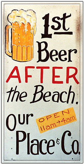 FIRST BEER AFTER BEACH * 5'' x 11''