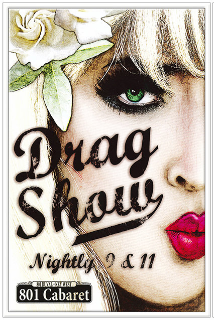 DRAG SHOWS NIGHTLY * 7'' x 11'' 10020