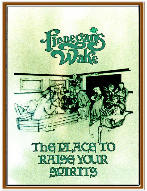 FINNEGAN'S WAKE RAISE SPIRITS * 8'' x 11''