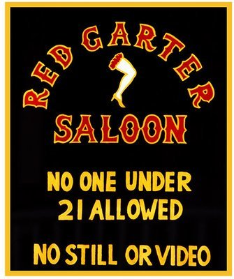 RED GARTER SALOON 21 * 8'' x 11''