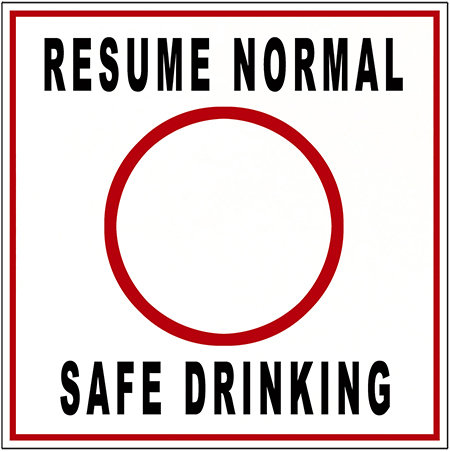 RESUME NORMAL SAFE DRINKING * 8'' x 8'' 10070