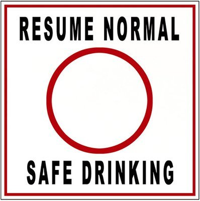 RESUME NORMAL SAFE DRINKING * 8'' x 8''
