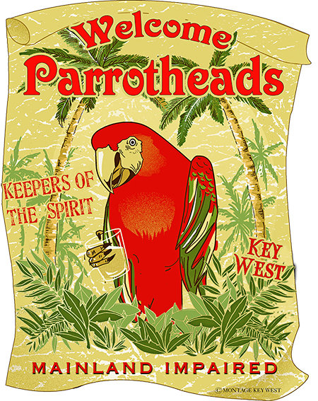 WELCOME PARROTHEADS * 8'' x 11'' 10099
