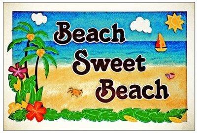 BEACH SWEET BEACH * 7'' x 11''