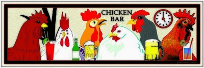 CHICKEN BAR * 4'' x 16''