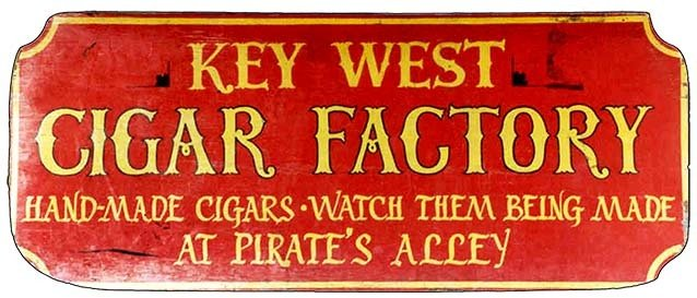 KEY WEST CIGAR FACTORY * 4'' x 11'' 10158