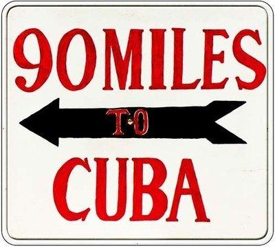 90 MILES TO CUBA WHITE * 8'' x 8''