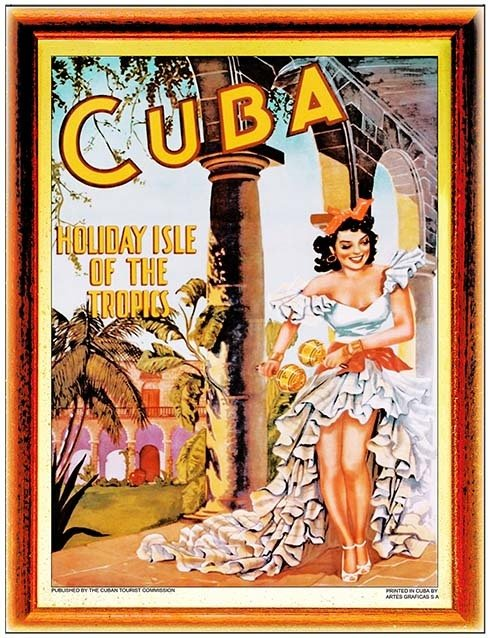 CUBA HOLIDAY ISLE OF THE TROPICS * 8'' x 11'' 10176