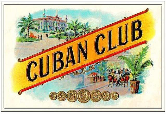 CUBAN CLUB CIGARS * 7'' x 11''
