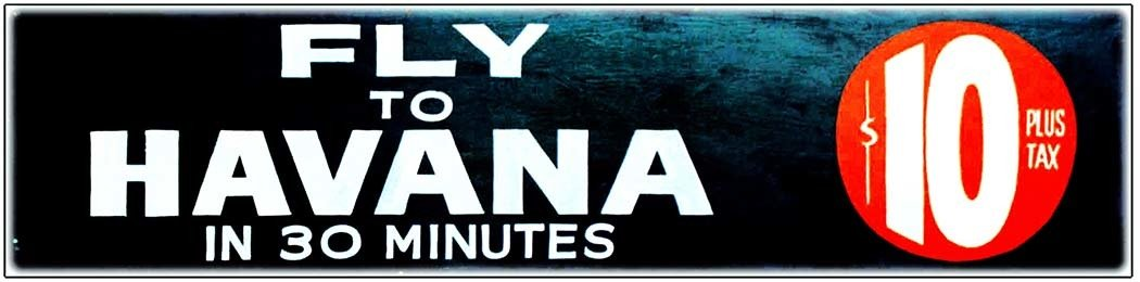 FLY TO HAVANA $10. * 4'' x 11'' 10184