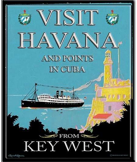 VISIT HAVANA FERRY KEY WEST * 8'' x 11''