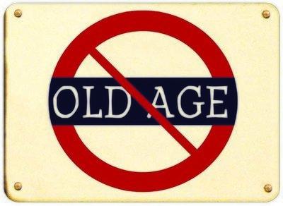 NO OLD AGE * 7'' x 11''