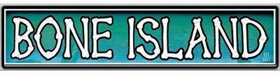 BONE ISLAND * 3'' x 16''