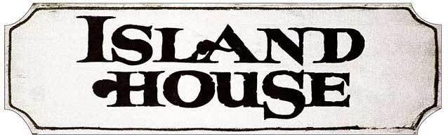 ISLAND HOUSE B&W * 3'' x 11''