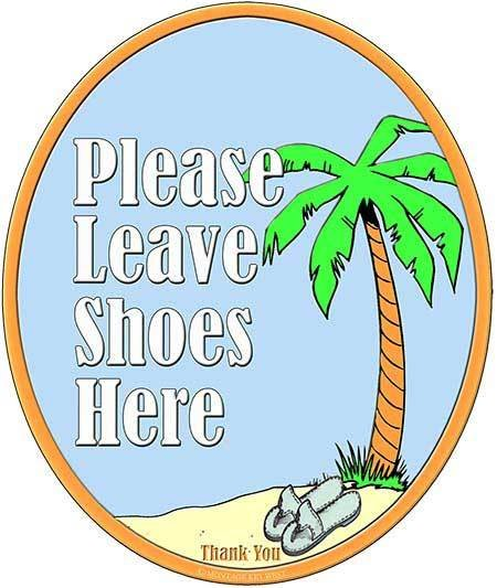 PLEASE LEAVE SHOES HERE  * 8'' x 11'' 10272