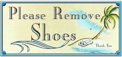 PLEASE REMOVE SHOES * 4'' x 11''