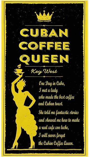 CUBAN COFFEE QUEEN * 5'' x 11'' 10329