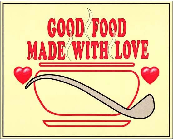 GOOD FOOD MADE WITH LOVE * 8'' x 11''