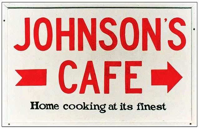 JOHNSON'S CAFE * 7'' x 11'' 10341