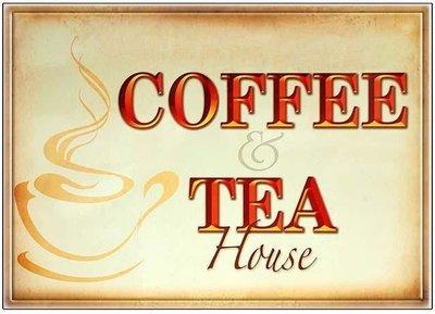 COFFEE TEA HOUSE 3 * 7'' x 11''