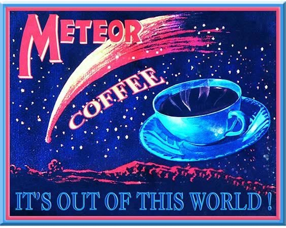METEOR COFFEE * 8'' x 11'' 10351