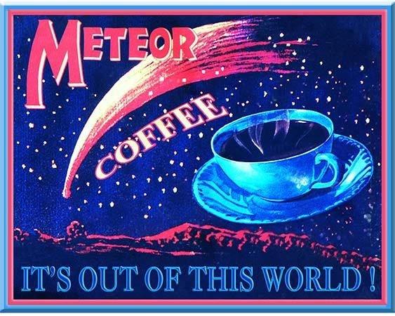 METEOR COFFEE * 8'' x 11''