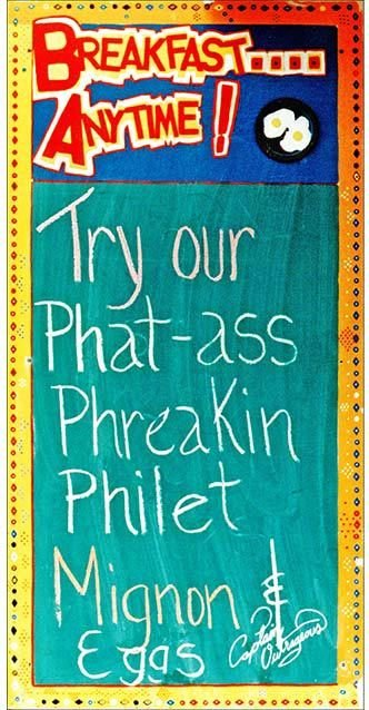FAT ASS PHREAKIN FILET * 4'' x 11''