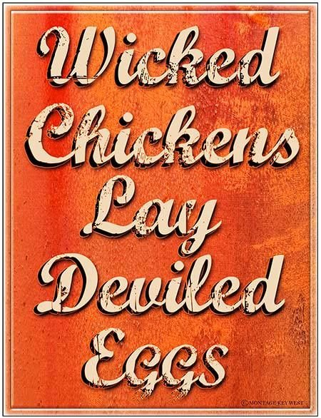 WICKED CHICKS LAY DEVILED EGGS * 8'' x 11'' 10356