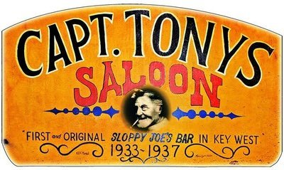 CAPT. TONY'S ORIGINAL SIGN * 6'' x 11''