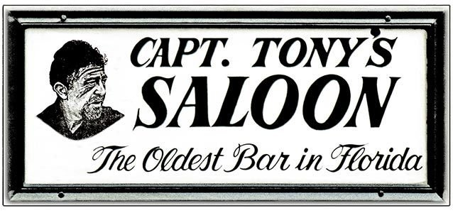 CAPT. TONY'S OLDEST BAR * 4'' x 11'' 10376