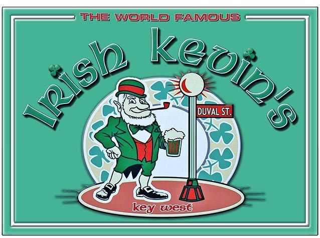 IRISH KEVIN'S WORLD FAMOUS * 8'' x 11'' 10391