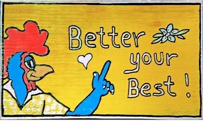 BETTER YOUR BEST * 6'' x 11''
