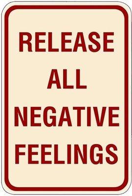 RELEASE NEGATIVE FEELINGS * 7'' x 11''