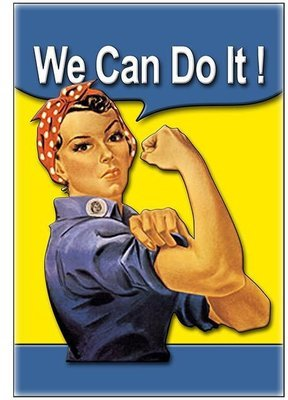WE CAN DO IT * 7'' x 11''
