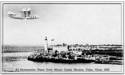 AEROMARINE PLANE OVER MORRO CASTLE CUBA * 7'' x 11''